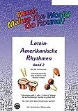 Musikverlag Joh. Siebenhüner Lateinamerikanische Rhythmen Bd. 2 - Stimme 1+2 in C - Oboe/Violine/Glockenspiel