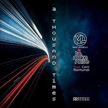 A Thousand Times (feat. Cami Raimundi)
