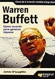 Warren Buffett: Cómo invertir para generar riqueza