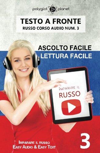 Imparare il russo - Lettura facile | Ascolto facile - Testo a fronte: Imparare il russo Easy Audio | Easy Reader: Volume 3