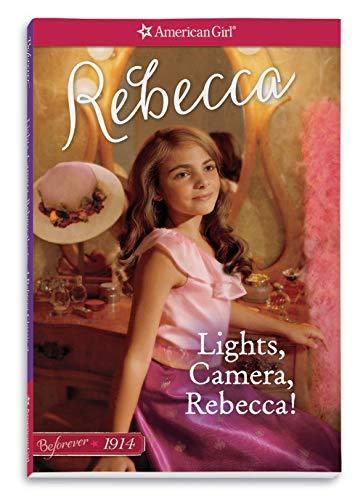 Lights, Camera, Rebecca!: A Rebecca Classic Volume 2 (American Girl)