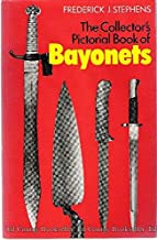 The Collector's Pictorial Book of Bayonets