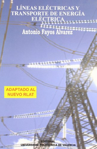Lineas eléctricas y transporte de energía eléctrica (Académica)