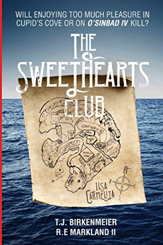 The Sweethearts Club: WILL ENJOYING TOO MUCH PLEASURE IN CUPID'S COVE OR ON O'SINBAD IV KILL?