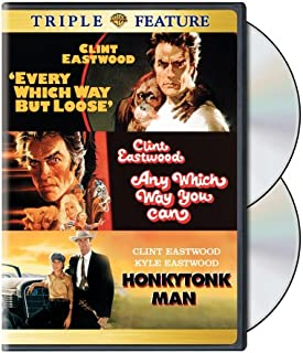 Every Which Way But Loose / Any Which Way You Can / Honkytonk Man