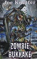 Zombie Bukkake