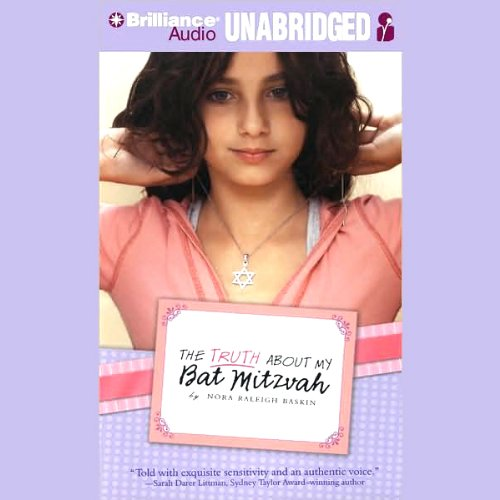 The Truth About My Bat Mitzvah audiobook cover art
