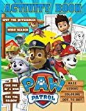 Paw Patrol Activity Book: Color Wonder Coloring, Word Search, Dot To Dot, Spot Differences, One Of A Kind, Maze, Find Shadow Activities Books For Adults, Kids