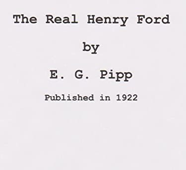 The Real Henry Ford