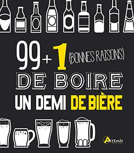 99 + 1 (bonnes raisons) de boire un demi de bière
