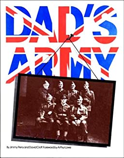 Jimmy Perry & David Croft - Dad's Army