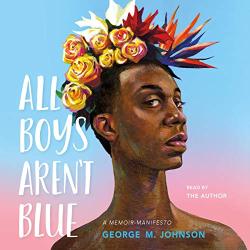 All Boys Aren't Blue book cover