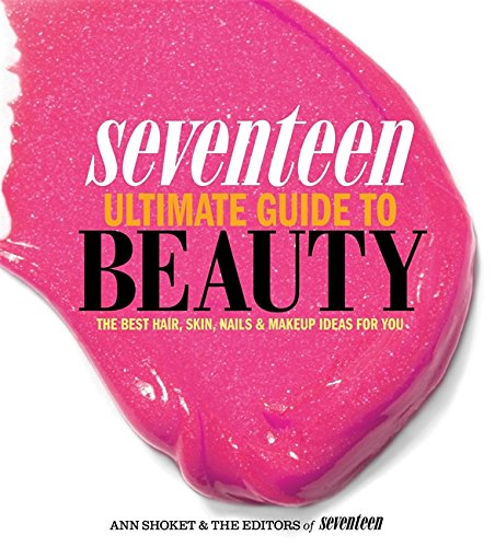 Seventeen Ultimate Guide to Beau...