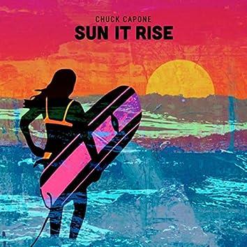 Sun It Rise