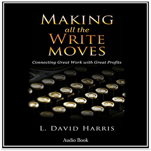 Making All the Write Moves audiobook cover art