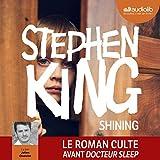 Shining - Format Téléchargement Audio - 22,45 €