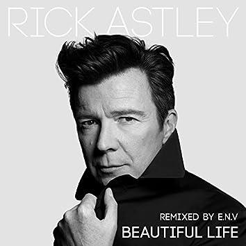 Beautiful Life (E.N.V Remixes)