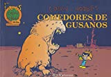 Comedores de gusanos/ Worms Eater (Fans Calvin Y Hobbes Number 11, 495 Ptas) - Bill Watterson