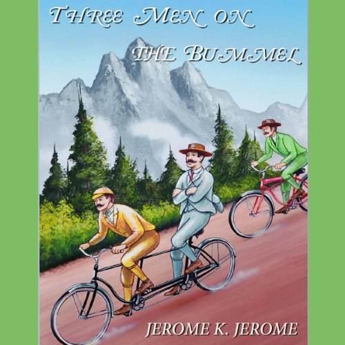 Three Men on the Bummel  Audiolibri