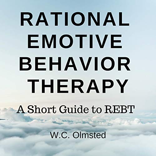 Rational Emotive Behavior Therapy audiobook cover art