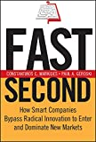 Fast Second: How Smart Companies Bypass Radical Innovation to Enter and Dominate New Markets: 178 (J–B US non–Franchise Leadership)