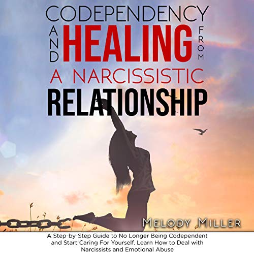 Codependency and Healing from a Narcissistic Relationship cover art