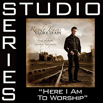 Here I Am To Worship [Studio Series Performance Track]