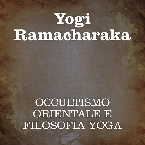 Occultismo orientale e filosofia Yoga copertina