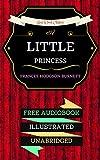 A Little Princess: By Frances Hodgson Burnett - Illustrated (An Audiobook Free!) (English Edition)