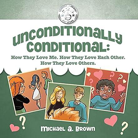 Unconditionally Conditional
