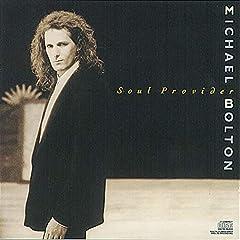 Michael Bolton- Soul Provider