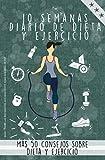 Diario de dietas y ejercicios: Un encantador diario para rellenar que te motiva a perder peso, dieta, ejercicio, ¡entrenamiento! más 50 consejos sobre nutrición y ejercicio. PDF de bonificación!