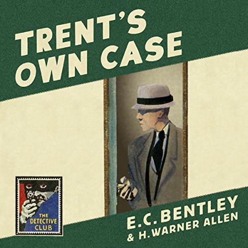 Trent's Own Case audiobook cover art
