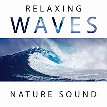 Relaxing Waves – Nature Sound