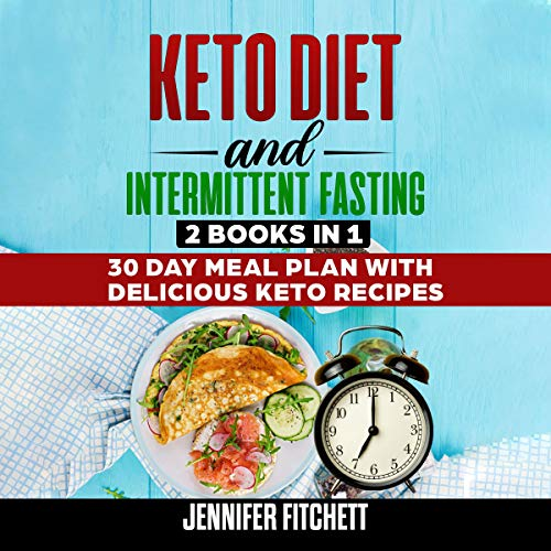 Keto Diet and Intermittent Fasting: 2 Books in 1 Titelbild