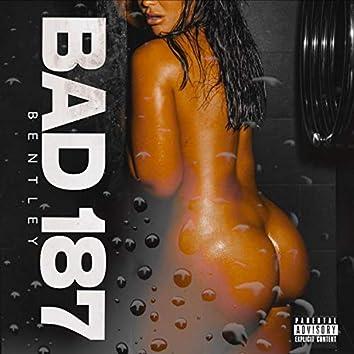 Bad 187