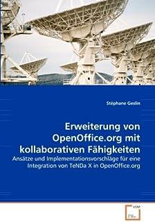 Erweiterung von OpenOffice.org mit kollaborativen Faehigkeiten: Ansaetze und Implementationsvorschlaege fuer eine Integrat...