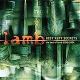 The Best Of Lamb 1996-2004 - Best Kept Secrets
