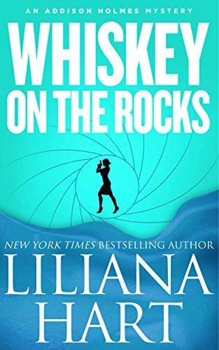 Whiskey On The Rocks (Novella): An Addison Holmes Mystery (Addison Holmes Mysteries Book 5) (English Edition)