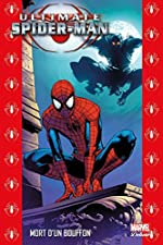 ULTIMATE SPIDER-MAN T10 de Brian Michael Bendis