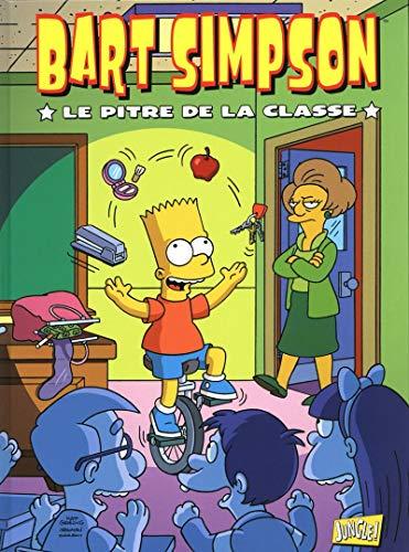 Bart Simpson - tome 6 Le pitre de la classe (6)