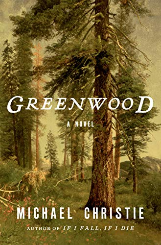 Greenwood: A Novel (English Edition)