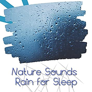 Nature Sounds: Rain for Sleep