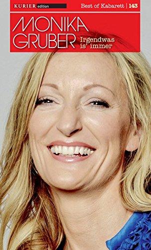 Irgendwas is' immer: Monika Gruber live im Circus Krone