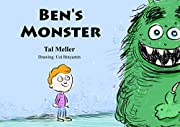 Ben's Monster: A Fun Story about Overcoming Fear