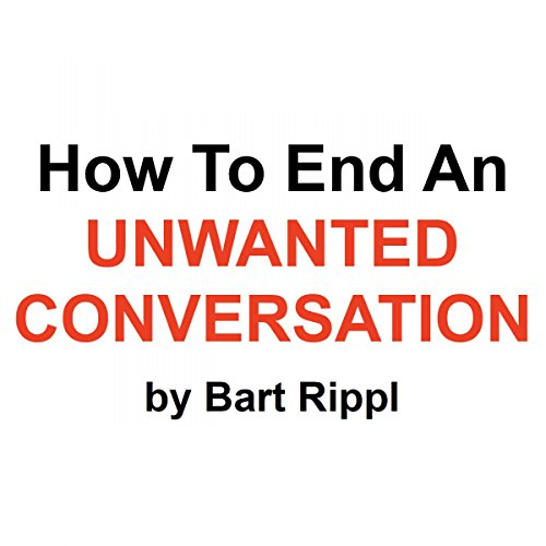 How to End an Unwanted Conversation audiobook cover art