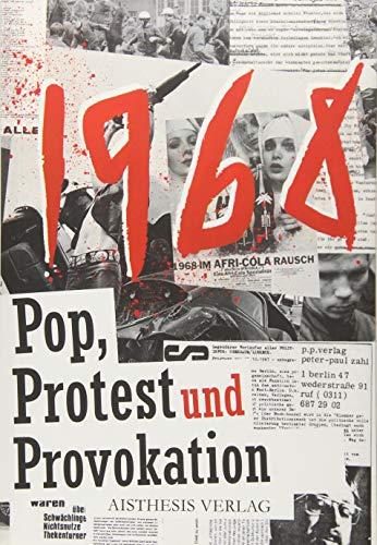 1968: Pop, Protest und Provokation in 68 Stichpunkten. Ein Materialienbuch (Veröffentlichungen der Literaturkommission für Westfalen)