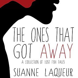 The Ones That Got Away audiobook cover art