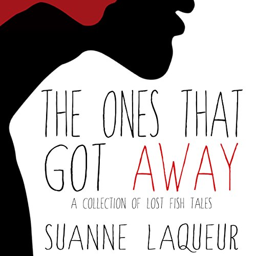 The Ones That Got Away audiobook cover art