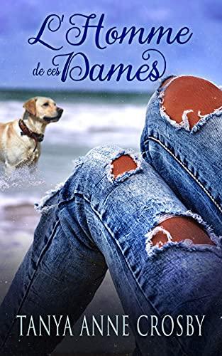 L'Homme de ces Dames (French Edition)